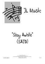 Stay Awhile (SATB)